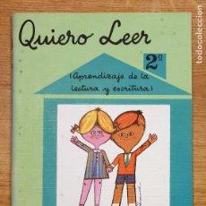 Libros antiguos: SEGUNDA CARTILLA QUIERO LEER. EDICIONES SANTIAGO RODRIGUEZ. NUEVA. Lote 222469681
