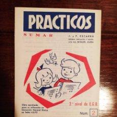 Libros antiguos: CUADERNO ESCOLAR - PRACTICOS (SUMAR) - 2º NIVEL EGB - 1972 - SIN USO. Lote 222562678