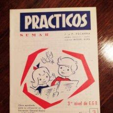 Libros antiguos: CUADERNO ESCOLAR - PRACTICOS (SUMAR) - 3º NIVEL EGB - 1972 - SIN USO. Lote 222562758