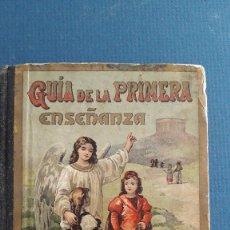 Libros antiguos: GUIA DE LA PRIMERA ENSEÑANZA, GRAMATICA CASTELLANA III, SATURNINO CALLEJA 1899. Lote 222641407