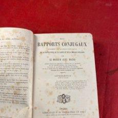 Libros antiguos: DES RAPPORTS CONJUGAUX 1884. Lote 222648693