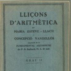 Libros antiguos: 4141.- LLIÇONS D`ARITMÈTICA-GRAU II-EDI PEDAGOGICA-ASSOCIACIÓ PROTECTORA ENSENYANÇA CATALANA. Lote 222677335