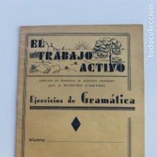 Libros antiguos: EL TRABAJO ACTIVO, POR J. SANCHO CASTRO, EJERCICIOS DE GRAMATICA 2º GRADO, Nº 2, VALENCIA 1. Lote 222704932