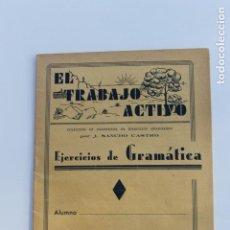 Libros antiguos: EL TRABAJO ACTIVO, POR J. SANCHO CASTRO, EJERCICIOS DE GRAMATICA 2º GRADO, Nº 2, VALENCIA 2. Lote 222705067
