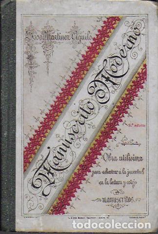 MANUSCRITO MODERNO / J. MARTÍNEZ AGUILÓ. MADRID, 1905. 16X11 CM. 192 P. (Libros Antiguos, Raros y Curiosos - Libros de Texto y Escuela)