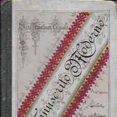 Libros antiguos: MANUSCRITO MODERNO / J. MARTÍNEZ AGUILÓ. MADRID, 1905. 16X11 CM. 192 P.. Lote 222784725