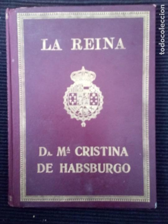 LA REINA DOÑA MARIA DE HABSBURGO. MARIA DEL AMPARO BORRAS, GERONA 1929. DALMAU EDITORES. (Libros Antiguos, Raros y Curiosos - Libros de Texto y Escuela)
