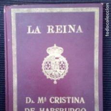 Libros antiguos: LA REINA DOÑA MARIA DE HABSBURGO. MARIA DEL AMPARO BORRAS, GERONA 1929. DALMAU EDITORES.. Lote 223102128