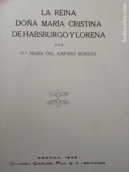 Libros antiguos: LA REINA DOÑA MARIA DE HABSBURGO. MARIA DEL AMPARO BORRAS, GERONA 1929. DALMAU EDITORES. - Foto 3 - 223102128