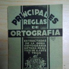 Libros antiguos: PRINCIPALES REGLAS DE ORTOGRAFIA - ACADEMIA COTS. Lote 223126111