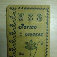 Libros antiguos: PERICO DE LAS CORONAS - C. LLOTI. Lote 223128873