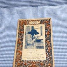Livros antigos: EL POI. AÑO 1920. INCA. MALLORCA. J. FABRÉ. IMP. MIQUEL DURÁN.. Lote 223394702