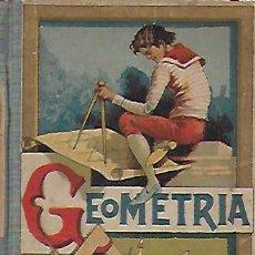 Libros antiguos: NUEVAS LECCIONES DE GEOMETRÍA...GRADO MEDIO.GRADO SUPERIOR / F. MARTÍ ALPERT. BURGOS : HIJOS S.. Lote 223630480