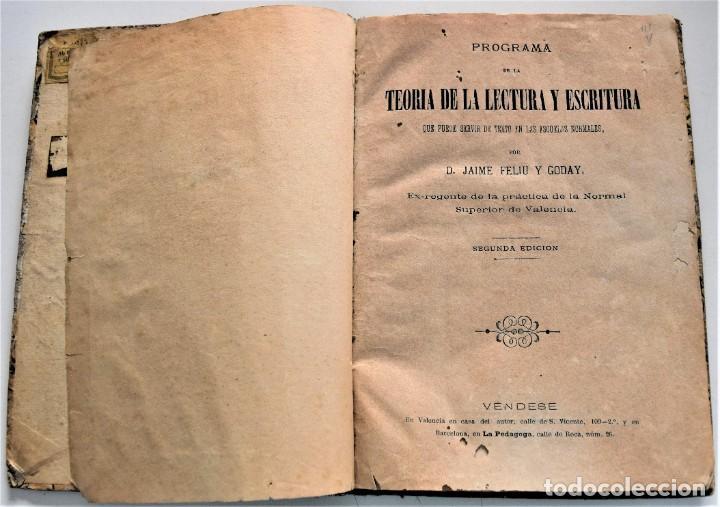 Libros antiguos: PROGRAMA DE LA TEORÍA DE LA LECTURA Y ESCRITURA - JAIME FALIU Y GODAY - BARCELONA AÑO 1876 - Foto 3 - 224193907