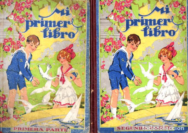 ALABART BALLESTEROS : MI PRIMER LIBRO 1ª Y 2ª PARTES (BASTINOS BOSCH, 1933) (Libros Antiguos, Raros y Curiosos - Libros de Texto y Escuela)