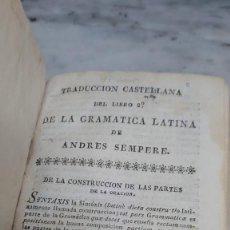 Livres anciens: PRPM 51 TRADUCCIÓN CASTELLANA DEL LIBRO 2 DE LA GRAMÁTICA LATINA DE ANDRÉS SEMPERE. Lote 224549011