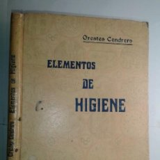 Libros antiguos: ELEMENTOS DE HIGIENE CON PROGRAMA 1932 ORESTRES CENDRERO CURIEL 9ª EDICIÓN ARTES GRÁFICAS SANTANDER. Lote 224636891