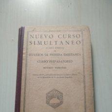 Libros antiguos: 1932. NUEVO CURSO SIMULTÁNEO DE ESTUDIOS DE PRIMERA ENSEÑANZA. CURSO PREPARATORIO. SEGUNDO TRIMESTRE. Lote 224817352