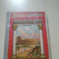 Libros antiguos: 1932. HISTORIA EDUCATIVA POR ÁNGEL LLORCA GARCÍA. BUSCADO.. Lote 224949968