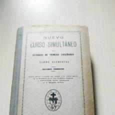 Libros antiguos: NUEVO CURSO SIMULTÁNEO DE ESTUDIOS DE PRIMERA ENSEÑANZA. CURSO ELEMENTAL. SEGUNDO TRIMESTRE. Lote 225089140