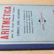 Libros antiguos: RUDIMENTOS DE ARITMETICA / JOSE DALMAU, GRADO ELEMENTAL / 1958 DALMAU CARLES PARA / W+206. Lote 226132545