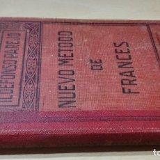 Libros antiguos: NUEVO METODO DE FRANCES / ILDEFONSO PAREJO / 1927 GOMER HERMANOS SEVILLA / W+206. Lote 226134308