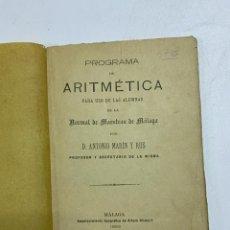Libros antiguos: PROGRAMA DE ARITMETICA PARA USO DE LAS ALUMNAS. ANTONIO MARIN Y RUS. MALAGA, 1982. PAGS:106. Lote 227028050