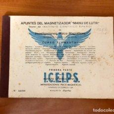 """Libros antiguos: APUNTES DEL MAGNETIZADOR, """"MANU DE LUTXI"""", (INSTITUTO CIENTIFICO ESPAÑOL). Lote 228354930"""