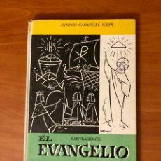 Libros antiguos: EL EVANGELIO, ANTONIO CARBONELL SOLER, (EDITORIAL ROMA). Lote 228356460