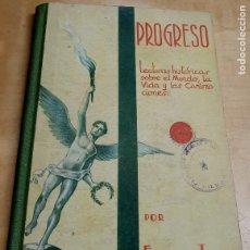 Libros antiguos: PROGRESO FEDERICO TORRES M.A. SALVATELLA AÑO 1935. Lote 228456950