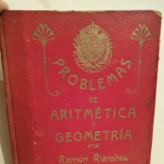 Libros antiguos: PROBLEMAS DE ARITMETICA Y GEOMETRIA, RAMON RIAMBAU. CURSO 1921-22. LIBRO MANUSCRITO.. Lote 228655550