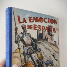 Livros antigos: LA EMOCION DE ESPAÑA - M. SIUROT - ED. HIJOS SANTIAGO RODRÍGUEZ 1962 - LIBRO ESCOLAR. Lote 229045715