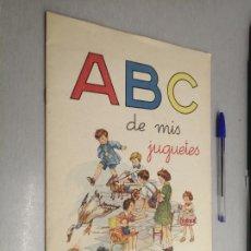 Livros antigos: ABC DE MIS JUGUETES / IMPRENTA ELZEVIRIANA Y LIBRERÍA CAMÍ S.A. - BARCELONA SIN FECHAR. Lote 229152405