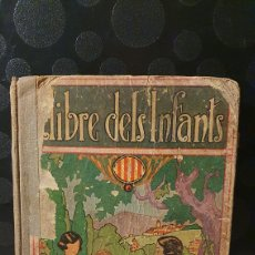 Livros antigos: LLIBRE DELS INFANTS/ JOSEP DALMAU CARLES/ LLIBRE SEGON/ ANY 1933. Lote 229760765