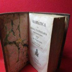Libros antiguos: LIBRO DEL SIGLO XIX ,1847 ,GRAMATICA DE LA LENGUA CSSTELLANA. Lote 229799215