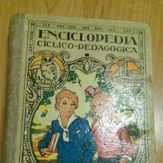 Libros antiguos: ANTIGUO LIBRO ENCICLOPEDIA CÍCLICO-PEDAGÓGICA GRADO MEDIO. Lote 230059145