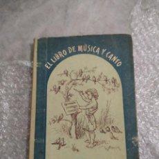 Libros antiguos: 1902. EL LIBRO DE MÚSICA Y CANTO. SOLFEO Y CANTOS ESCOLARES. Lote 231443390
