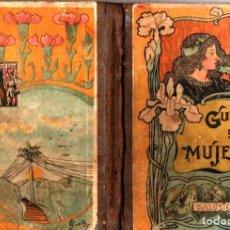 Livros antigos: GUÍA DE LA MUJER PALUZIE 1914 - LECTURA MANUSCRITA. Lote 231507105
