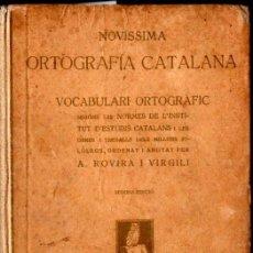 Libros antiguos: ROVIRA I VIRGILI : NOVÍSSIMA ORTOGRAFIA CATALANA (LOPEZ, C. 1920). Lote 231689915