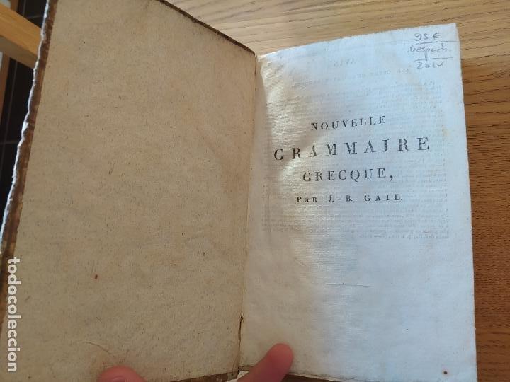 Libros antiguos: Nouvelle grammaire grecque à lusage des Lycées, GAIL (J.-B.) P., Delalain, 1813, in 8° - Foto 8 - 232165005
