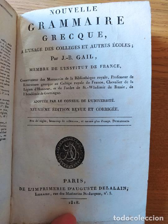 NOUVELLE GRAMMAIRE GRECQUE À L'USAGE DES LYCÉES, GAIL (J.-B.) P., DELALAIN, 1813, IN 8° (Libros Antiguos, Raros y Curiosos - Libros de Texto y Escuela)