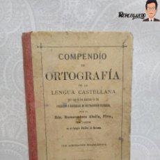 Livros antigos: COMPENDIO DE ORTOGRAFÍA DE BUENAVENTURA ABELLA - COLEGIO CATÓLICO DE GUISONA - AÑO 1894 - SIGLO XIX. Lote 232398605