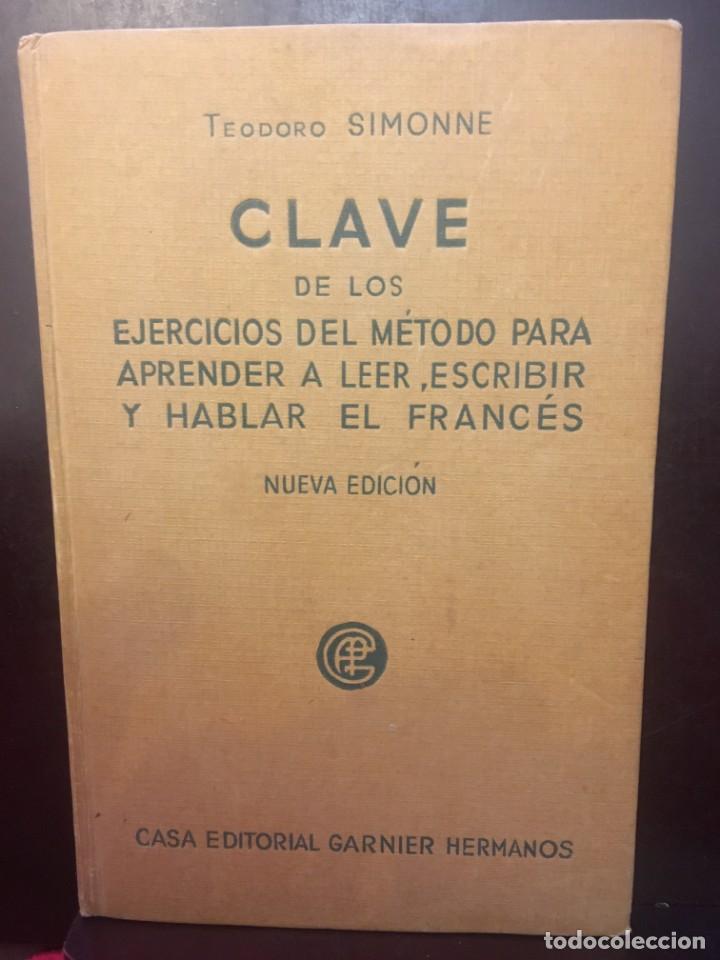 CLAVE DE LOS EJERCICIOS DEL METODO PARA APRENDER A LEER, A ESCRIBIR Y HABLAR EN FRANCES 1940 (Libros Antiguos, Raros y Curiosos - Libros de Texto y Escuela)