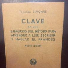 Libros antiguos: CLAVE DE LOS EJERCICIOS DEL METODO PARA APRENDER A LEER, A ESCRIBIR Y HABLAR EN FRANCES 1940. Lote 232573600