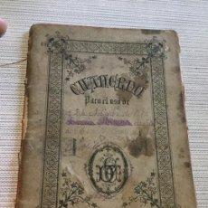 Libros antiguos: ANTIGUO LIBRO ESCOLAR CUADERNO PARA USO DE CANCIONES AÑO 1871. Lote 233433820