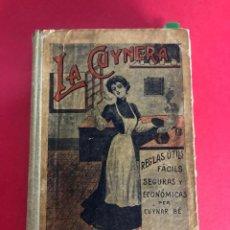 """Libros antiguos: """"LA CUYNERA CATALANA - REGLAS ÚTILS, FÁCILS, SEGURAS Y ECONOMICAS PER CUYNAR BE"""". 1914. Lote 233491950"""