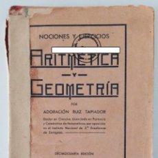 Libros antiguos: NOCIONES Y EJERCICIOS DE ARITMÉTICA Y GEOMETRÍA. ADORACIÓN RUIZ TAPIADOR. 1935. W. Lote 234330575