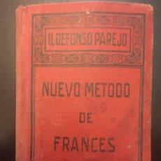 Libros antiguos: NUEVO MÉTODO RÁPIDO DE FRANCÉS. ILDEFONSO PAREJO. 1927. EDIT. Lote 235049980