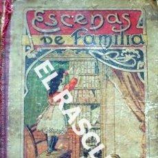Libros antiguos: ESCENAS DE FAMILIA - P. PASCUAL DE SAN JUAN - ESCUELA NACIONAL DE PARVULOS Nº 1 - TARRASA -. Lote 235515615