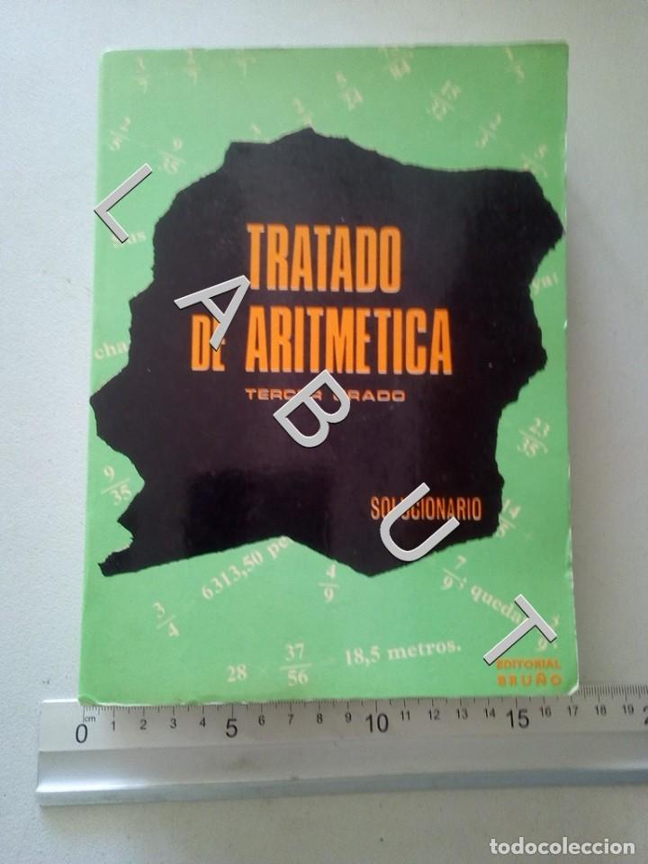TRATADO DE ARITMETICA TERCER GRADO SOLUCIONARIO BRUÑO CR5 (Libros Antiguos, Raros y Curiosos - Libros de Texto y Escuela)